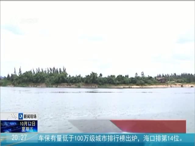 琼海:开展河道采砂专项整治行动 全力以赴保护好母亲河