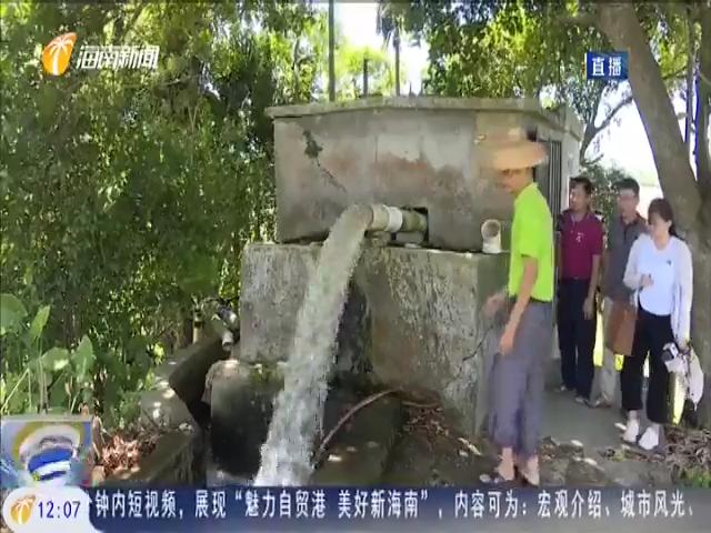 海南:特旱市县多举措缓解旱情 保障生产生活用水