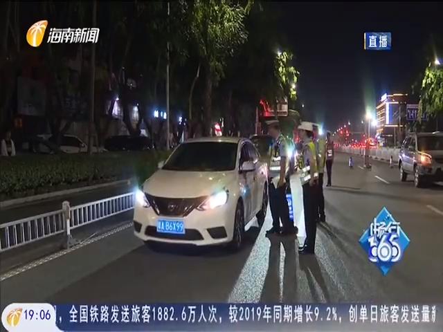 交警夜查:东方查处违法行为12起 及时消除道路安全隐患