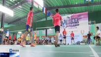 第三届海南广电杯羽毛球公开赛 省内32支球队角逐六强