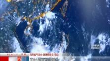第七號臺風或將于31日生成 部分地區需警惕特大暴雨