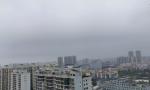 有雾,9号起或有暴雨!